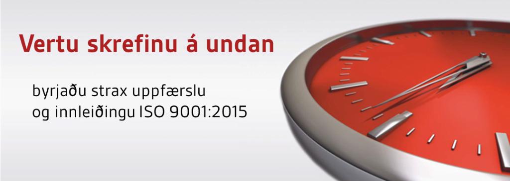 ISO 9001:2015 Uppfærsla og innleiðing